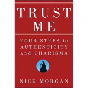 Trust me by Nick Morgan
